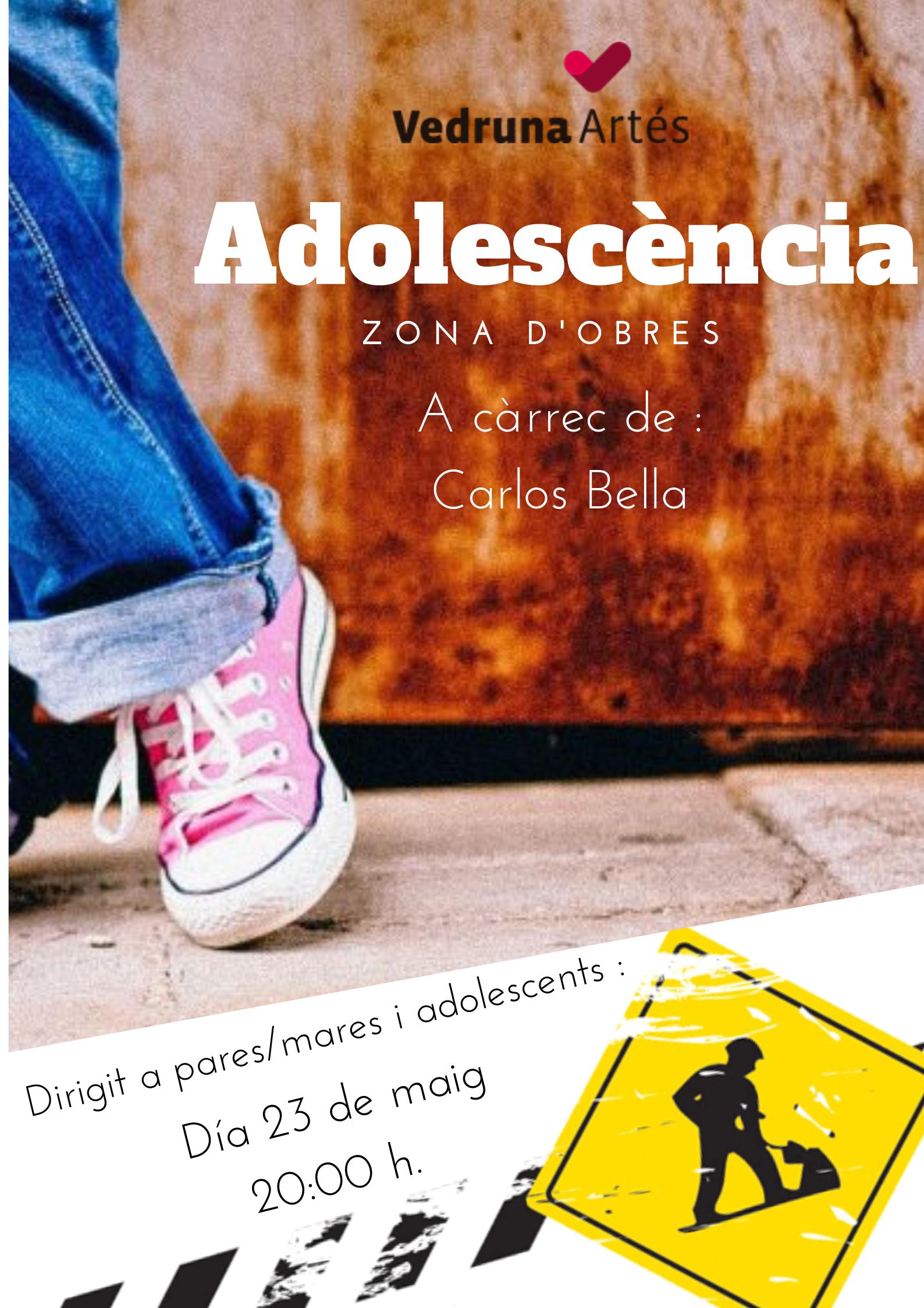 Adolescència: Zona d'obress